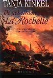 De geheimen van La Rochelle